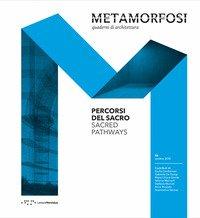 Metamorfosi. Quaderni di architettura. Ediz. italiana e inglese