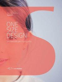 One size design. Un metodo per il progetto
