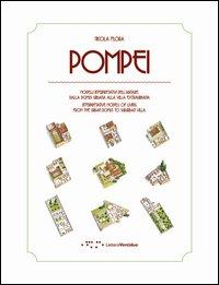 Pompei. Modelli interpretativi dell'abitare. Dalla domus urbana alla villa extraurbana. Ediz. italiana e inglese