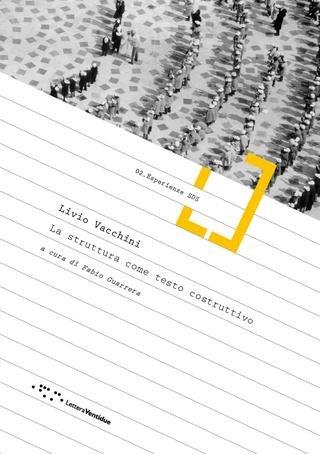 Livio Vacchini. La struttura come testo costruttivo