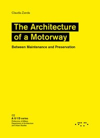 The architetture of a motorway. Between maintenance and preservation