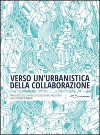 Verso un'urbanistica della collaborazione