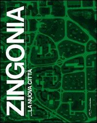 Zingonia... la nuova città
