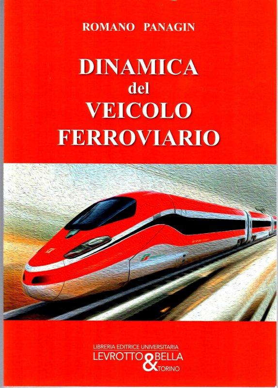 DINAMICA DEL VEICOLO FERROVIARIO 4 ED.