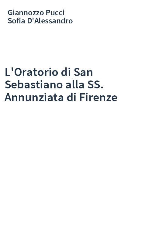 L'Oratorio di San Sebastiano alla SS. Annunziata di Firenze
