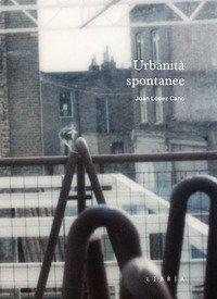 Urbanità spontanee