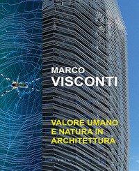 Valore umano e natura in architettura
