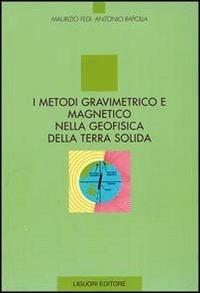 I metodi gravimetrico e magnetico nella geofisica della terra solida