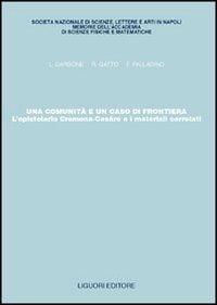 Una comunità e un caso di frontiera. L'epistolario Cremona-Cesàro e i materiali correlati