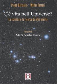 C'è vita nell'universo? La scienza e la ricerca di altre civiltà