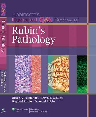 Lippincott Illustrated Q&A Review of Rubin's Pathology