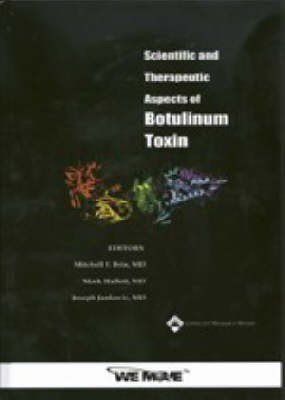 Scientific and Therapeutic Aspects of Botulinum Toxin