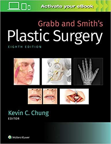 Grabb and Smith's Plastic Surgery 8°th Edition