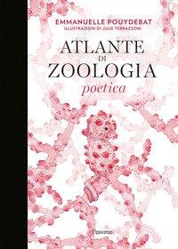 Atlante di zoologia poetica