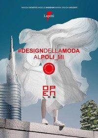 Design della moda al Poli_Mi. Open Lab