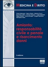 Amianto: responsabilità civile e penale e risarcimento danni