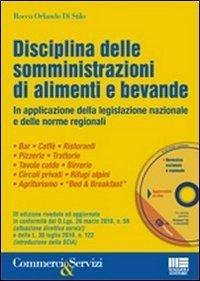 Disciplina delle somministrazioni di alimenti e bevande. Con CD-ROM