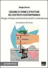 Disegno di forme e strutturenel costruito contemporaneo