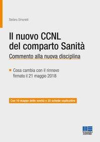 Il nuovo CCNL del comparto sanità. Commento alla nuova disciplina