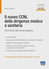 Il nuovo CCNL della dirigenza medica e sanitaria. Commento alla nuova disciplina