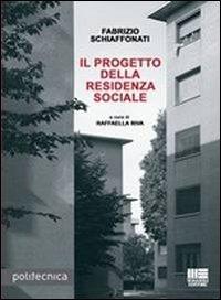 Il progetto della residenza sociale