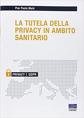 La tutela della privacy in ambito sanitario