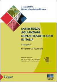 L'assistenza agli anziani non autosufficienti in Italia