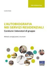 L'autobiografia nei servizi residenziali