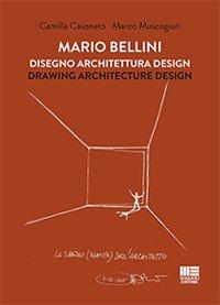 Mario Bellini. Disegno, architettura, design