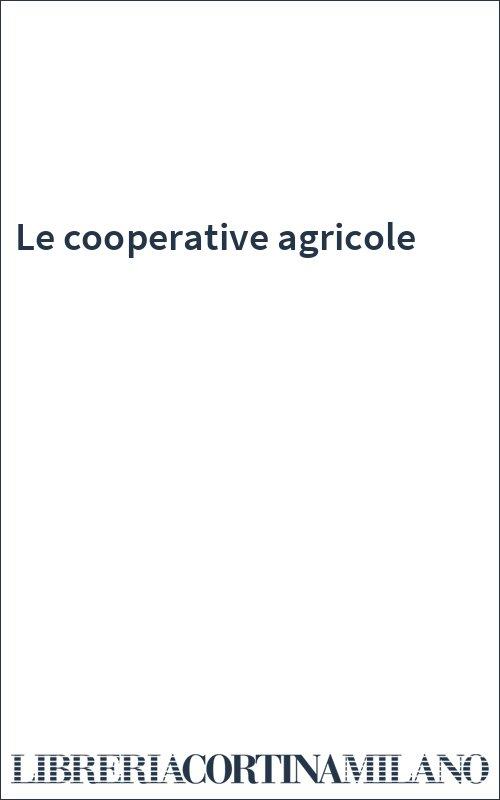 Le cooperative agricole