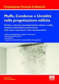 Muffe, condense e umidità nella progettazione edilizia