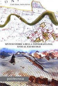 Sintesi storica della topografia dal XVIII al XXI secolo