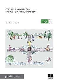 Standard urbanistici: proposte di rinnovamento