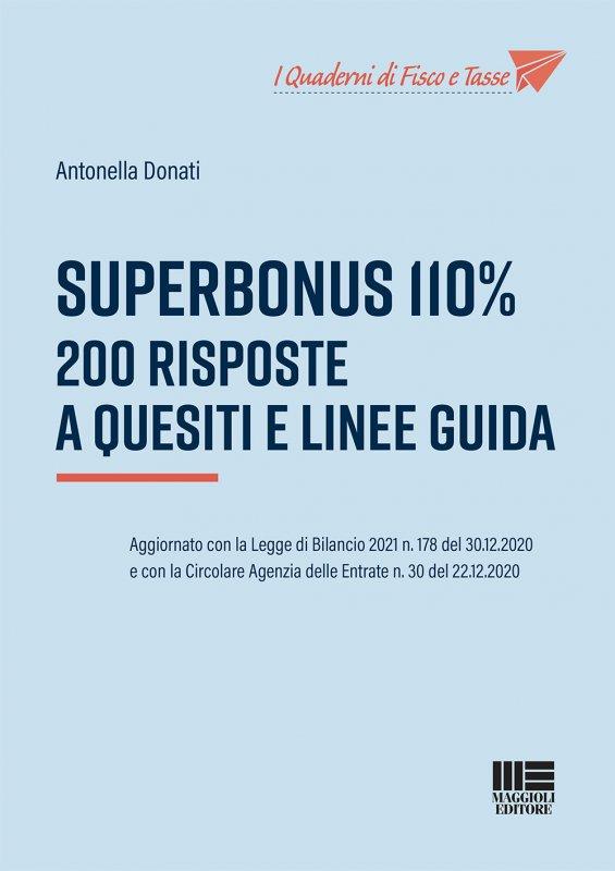 Superbonus 110%.  200 Risposte a quesiti e linee guida.