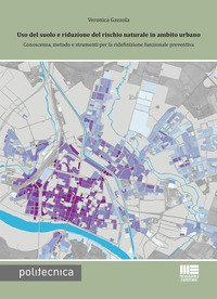 Uso del suolo e riduzione del rischio naturale in ambito urbano