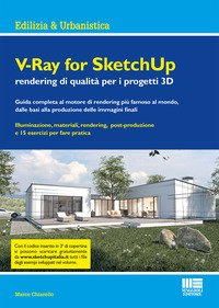 V-Ray for SketchUp rendering qualità per i progetti 3D