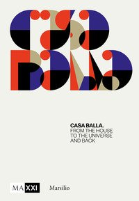 CasaBalla. From the house to the universe and back