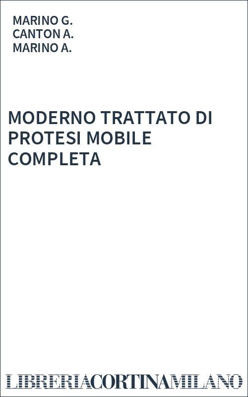 MODERNO TRATTATO DI PROTESI MOBILE COMPLETA