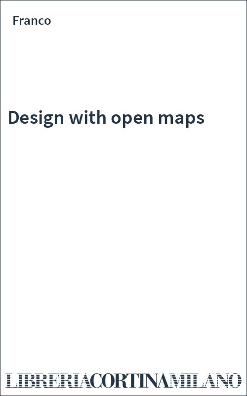 Design with open maps
