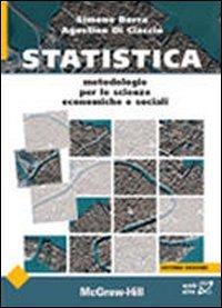 Statistica. Metodologie per le scienze economiche e sociali