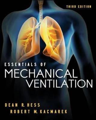 Essentials of Mechanical Ventilation