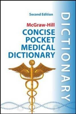 McGraw-Hill Concise Pocket Medical Dictionary