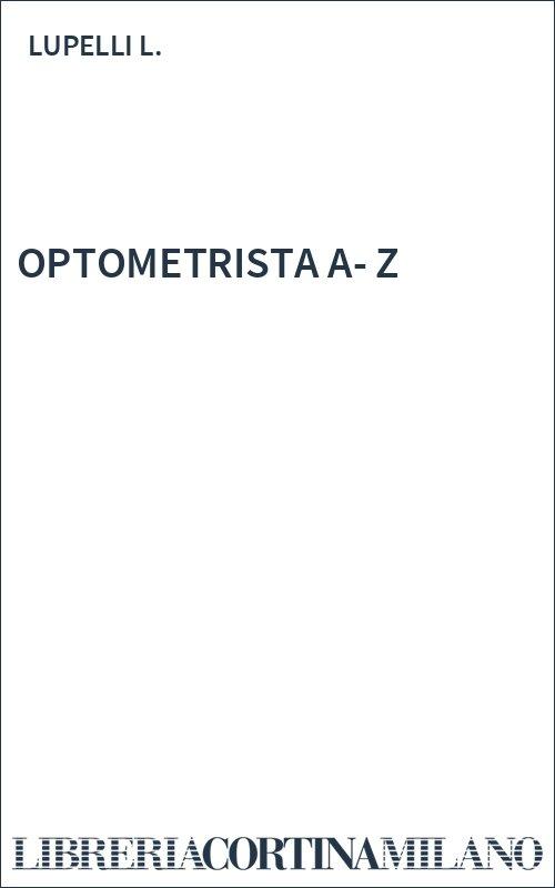 OPTOMETRISTA  A-Z