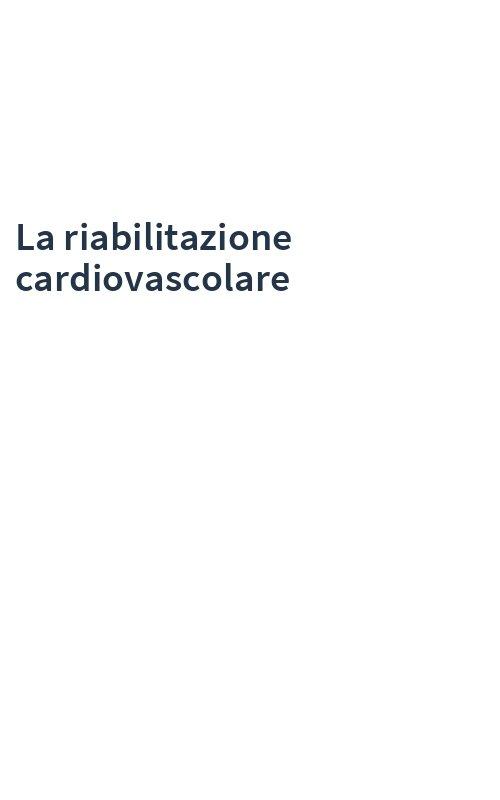La riabilitazione cardiovascolare
