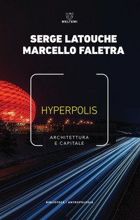Hyperpolis. Architettura e capitale