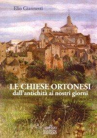 Le chiese ortonesi dall'antichità ai nostri giorni