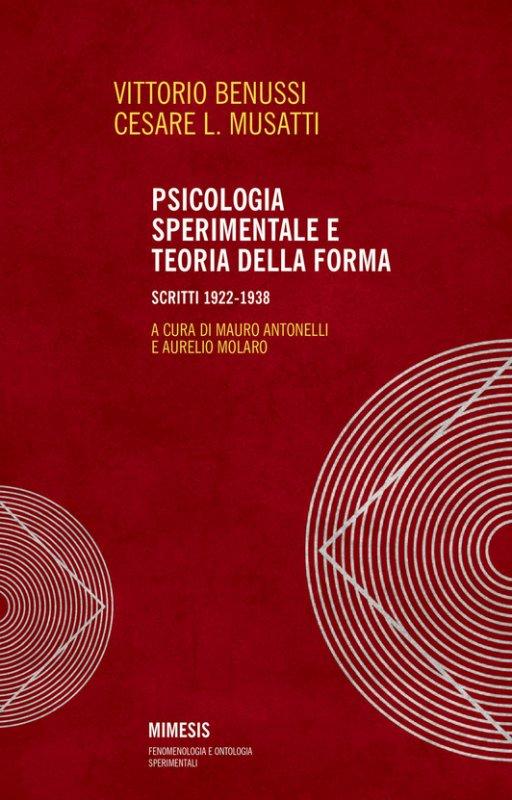 Psicologia sperimentale e teoria della forma. Scritti 1922-1938