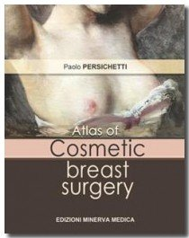 Atlas of Cosmetic Breast Surgery
