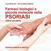 Farmaci biologici e piccole molecole nella psoriasi
