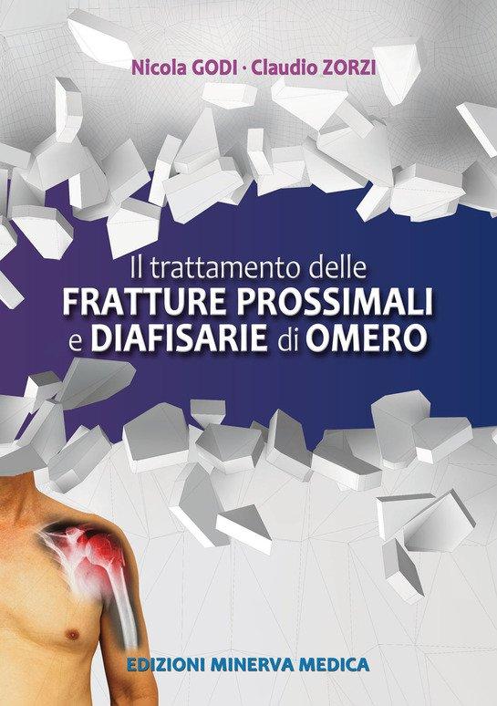 Il trattamento delle fratture prossimali diafisarie di omero